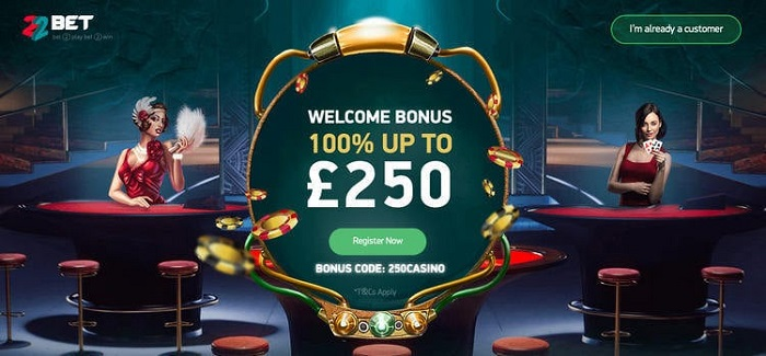 Welcome Bonus at 22bet Casino